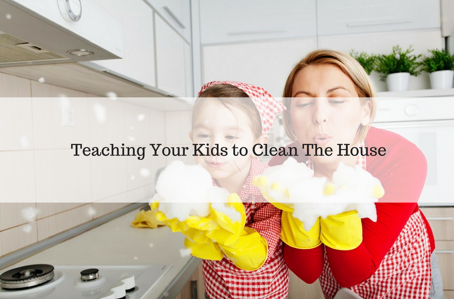 Tips for Teaching Your Kids to Clean